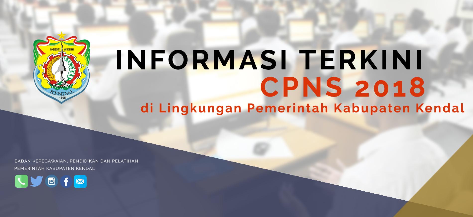 [CPNS 2018] Pengumuman Seleksi Penerimaan Calon PNS di Lingkungan Pemerintah Kabupaten Kendal