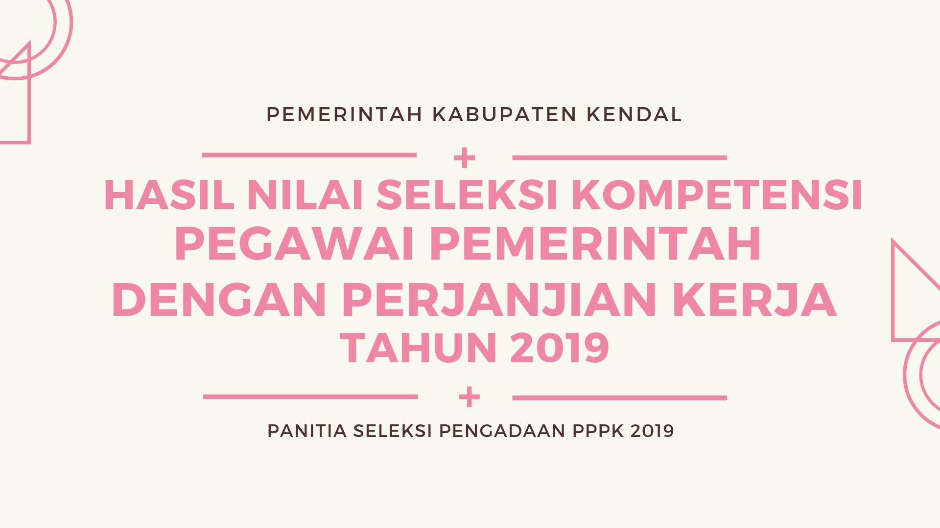 Hasil Nilai Ujian Seleksi Kompetensi CAT-UNBK Seleksi PPPK Tahun 2019