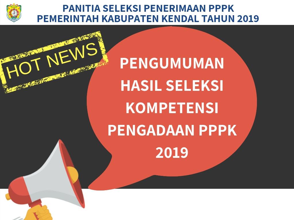 Pengumuman Hasil Integrasi Seleksi Kompetensi Pengadaan PPPK Tahun 2019