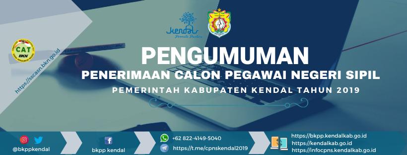 PENERIMAAN CALON PEGAWAI NEGERI SIPIL KABUPATEN KENDAL TAHUN 2019