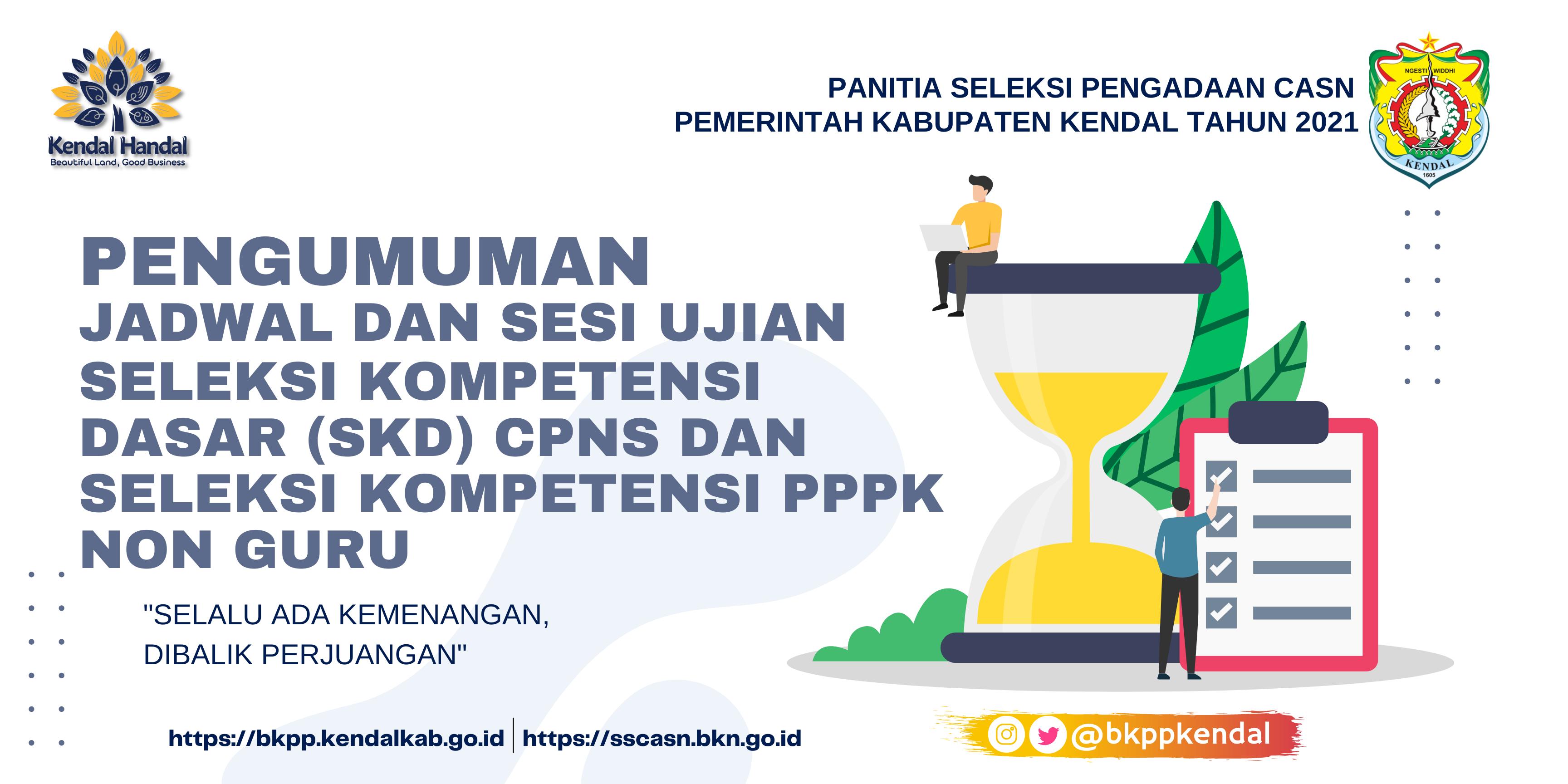 Pengumuman Jadwal Sesi Ujian SDK CPNS dan Seleksi Kompetensi PPPK Non Guru Tahun 2021